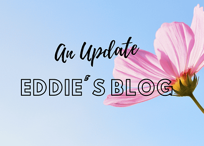 Update and Blog post from Eddie